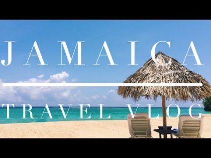 Travel Vlog: JAMAICA!