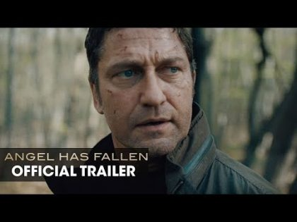 Angel Has Fallen (2019 Movie) Official Trailer – Gerard Butler, Morgan Freeman