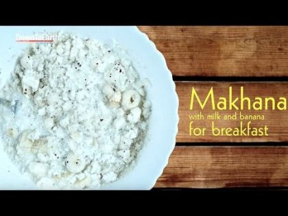 First Food Recipe: Healthy and easy Makhana Breakfast