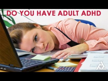 Signs That You May Have Adult ADHD  | Best Health and Beauty Tips | Education