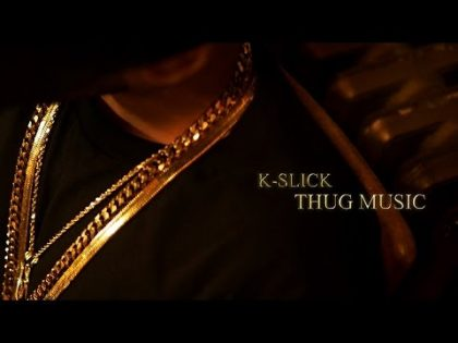 K-Slick – Thug Music (Official Music Video) (#SlickSundayz  – 03)