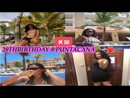 BDAY VLOG!!!  PUNTA CANA TRAVEL VLOG🌴❤️🇩🇴