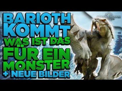Monster Hunter World Iceborne News – Barioth kommt – Wer ist das? Iceborne Details