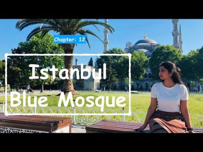Istanbul Travel Vlog   Blue Mosque   In Hindi   Shadez Of Megz