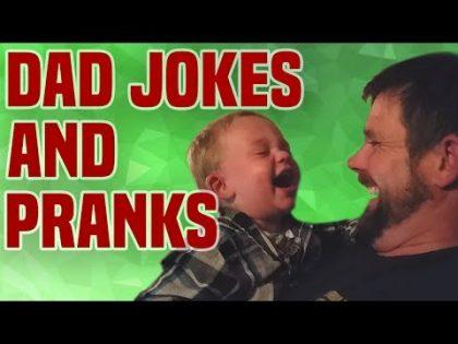 Dad Jokes & Pranks   Funny Dad Compilation