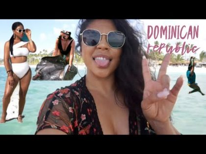 DOMINICAN REPUBLIC VACATION TRAVEL VLOG VLOG | MAKEUPBYGRISELDA