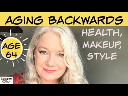 Look Younger with Makeup, Health Tips, Fashion (Aging Backwards)