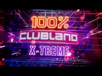 100% Clubland X-TREME – TV Commercial – Album Out Now!