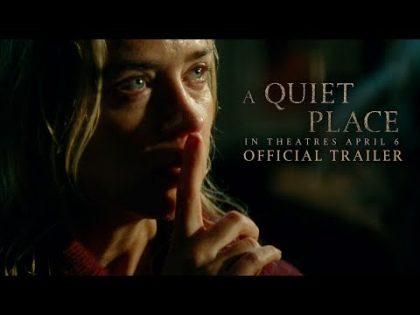 A Quiet Place (2018) – Official Trailer – Paramount Pictures