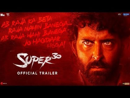 Super 30   Official Trailer   Hrithik Roshan   Vikas Bahl   July 12