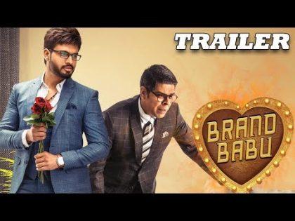 Brand Babu (2019) Official Hindi Trailer   Sumanth Shailendra, Murali Sharma, Eesha Rebba
