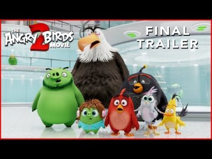 THE ANGRY BIRDS MOVIE 2 – Final Trailer