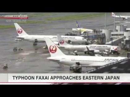 Typhoon Faxai approaching Tokyo, Kanto region From NHK WORLD NEWS