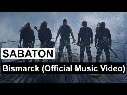 SABATON – Bismarck (Official Music Video)