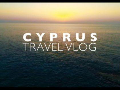 CYPRUS – TRAVEL VLOG | Elay Neal Moses