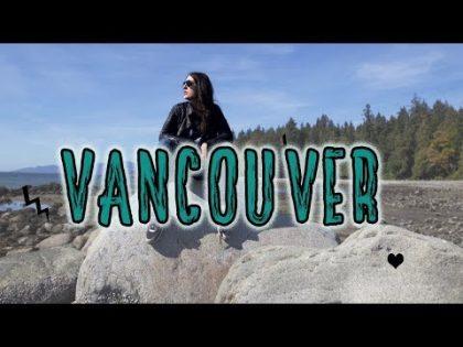 Vancouver | Canada Road Trip | Travel Vlog