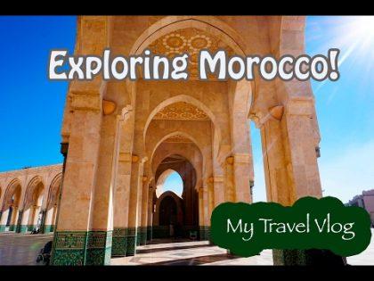BACK IN CASABLANCA -Travel Vlog 04