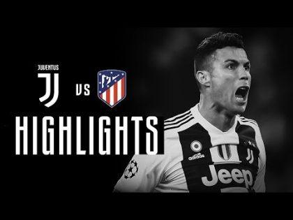 HIGHLIGHTS: Juventus vs Atletico Madrid – 3-0 – Ronaldo hat-trick completes comeback!