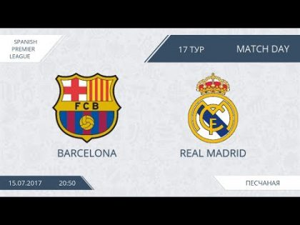 AFL 17.  Spain Premiere League.  Barcelona-Real Madrid.  Day 17.