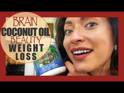 Coconut oil Super for Brain Health, Weight loss, Anti Aging, Beauty and more!