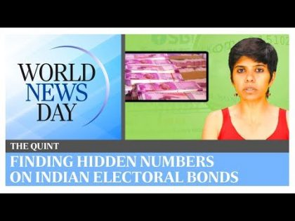 World News Day: Secret policing? Finding hidden numbers on Indian electoral bonds | The Quint