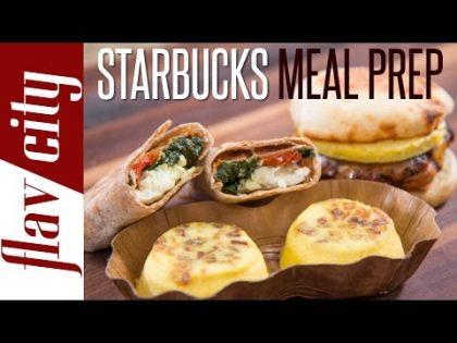 Homemade Starbucks Breakfast Recipes – Meal Prepping Ideas