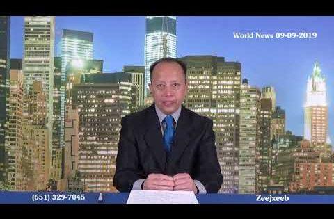 09-09-2019 – PART #2 – Xov Xwm Txawv Tebchaws ( WORLD NEWS )