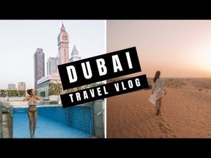 Dubai Travel Vlog