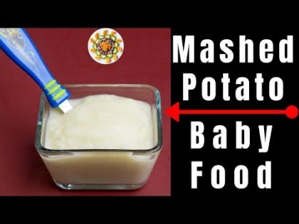 Homemade Mashed Potatoes Baby Food Recipe for 8 to 18 month old babies | Weight Gaining Baby Puree