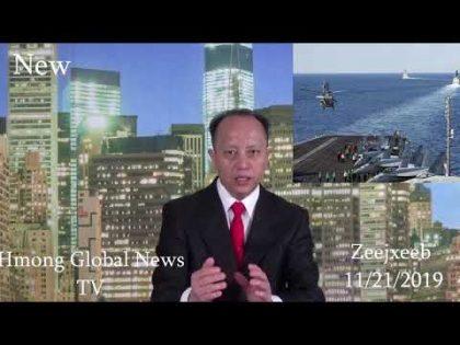 11/21/2019 – Local & World News ( Xuvxwm Thoob Ntuj ) Zeejxeeb