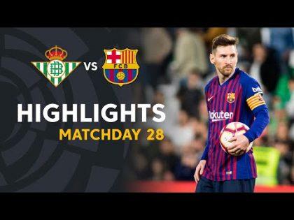 Highlights Real Betis vs FC Barcelona (1-4)