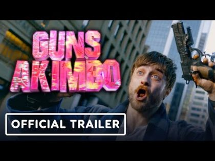 Guns Akimbo – Official Trailer (2020) Daniel Radcliffe