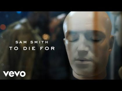 Sam Smith – To Die For (Official Video)