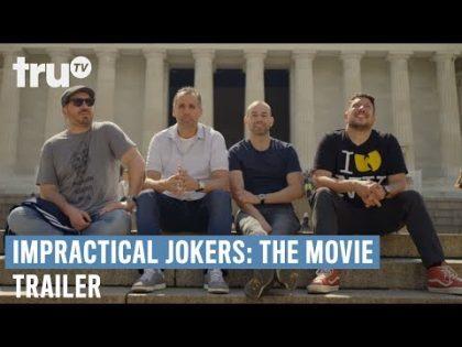 Impractical Jokers: The Movie – Official Trailer | truTV