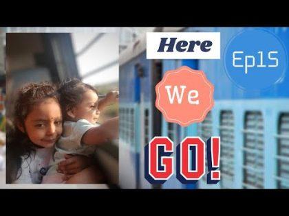 EP15: India Diaries |Train Journey |Childhood Memories |Real India |Travel Vlog |SMVlogs |Teluguvlog
