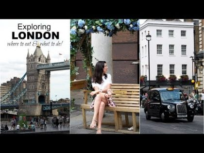 LONDON TRAVEL VLOG (where to eat & what to do!) | INSTAGRAM GUIDE TO LONDON 2018