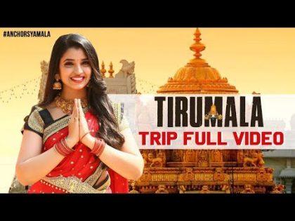 My Trip To Tirumala | Anchor Syamala Latest Video | Travel VLog 3 In Telugu | TTD