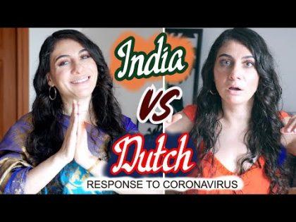 INDIA culture SHOCK vs NETHERLANDS 2020 (RESPONSE TO CORONAVIRUS) | TRAVEL VLOG IV