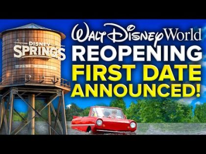 FIRST Walt Disney World REOPENING DATE ANNOUNCED! – Disney News