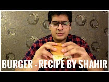 BURGER –  Recipe by shahir ||Food recipe||How to make burger at home||Vanakkamdude||#homemadeburger