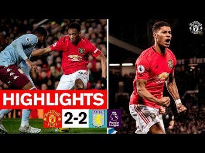 Highlights   Manchester United 2-2 Aston Villa   2019/20 Premier League