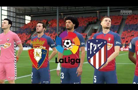 FIFA20,Spain LaLiga,Osasuna Vs Atlético Madrid @El Sadar Stadium Round 29