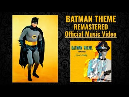 David Wadley – Batman Theme (Remastered) [Official Music Video]