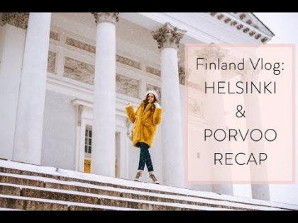 Finland Travel Vlog: Helsinki Recap & Porvoo