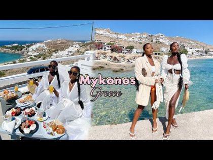 MYKONOS GREECE TRAVEL VLOG 2020    Living our best lives