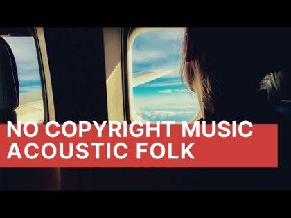 Travel Vlog Background Music No Copyright