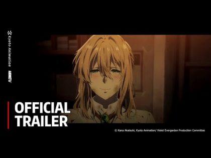 Violet Evergarden THE MOVIE (2020) – Official Trailer