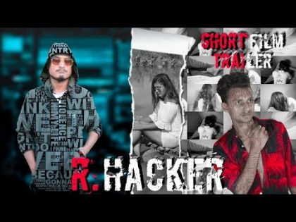 R. HACKER (2077/2020) Short Movie Trailer   Arjun Pandey, Ameesya Hitang, Prem B.K