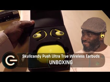 Unboxing the Skullcandy Push Ultra True Wireless Earbuds | The Gadget Show