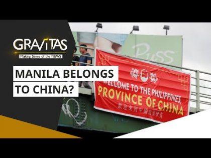 Gravitas: Anti-China Clamor In The Philippines | Manila | World News